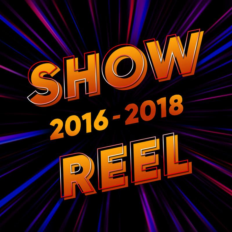 Showreel 2016–2018