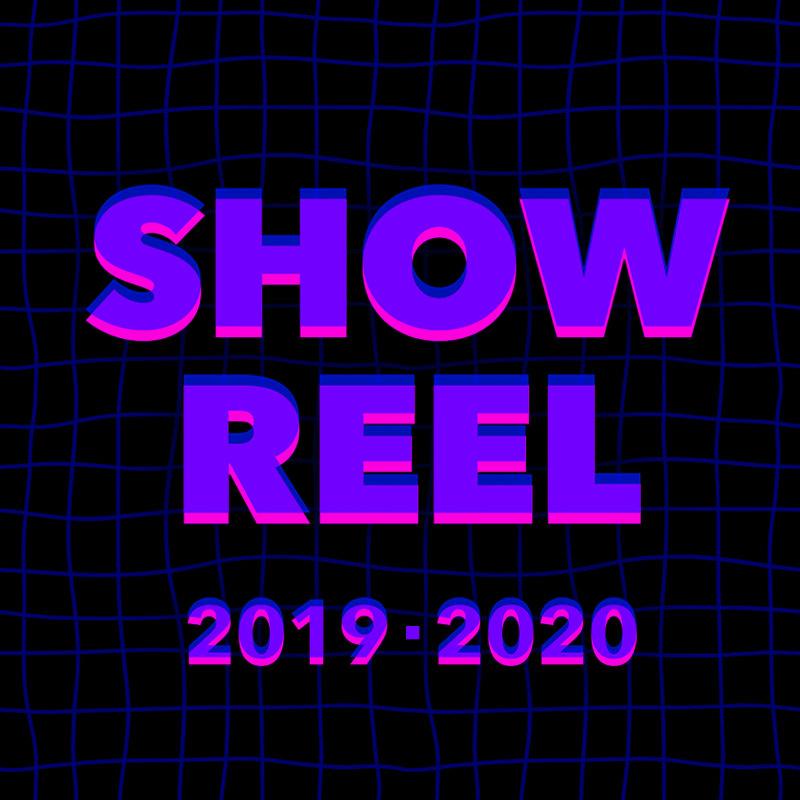 Showreel 2019–2020